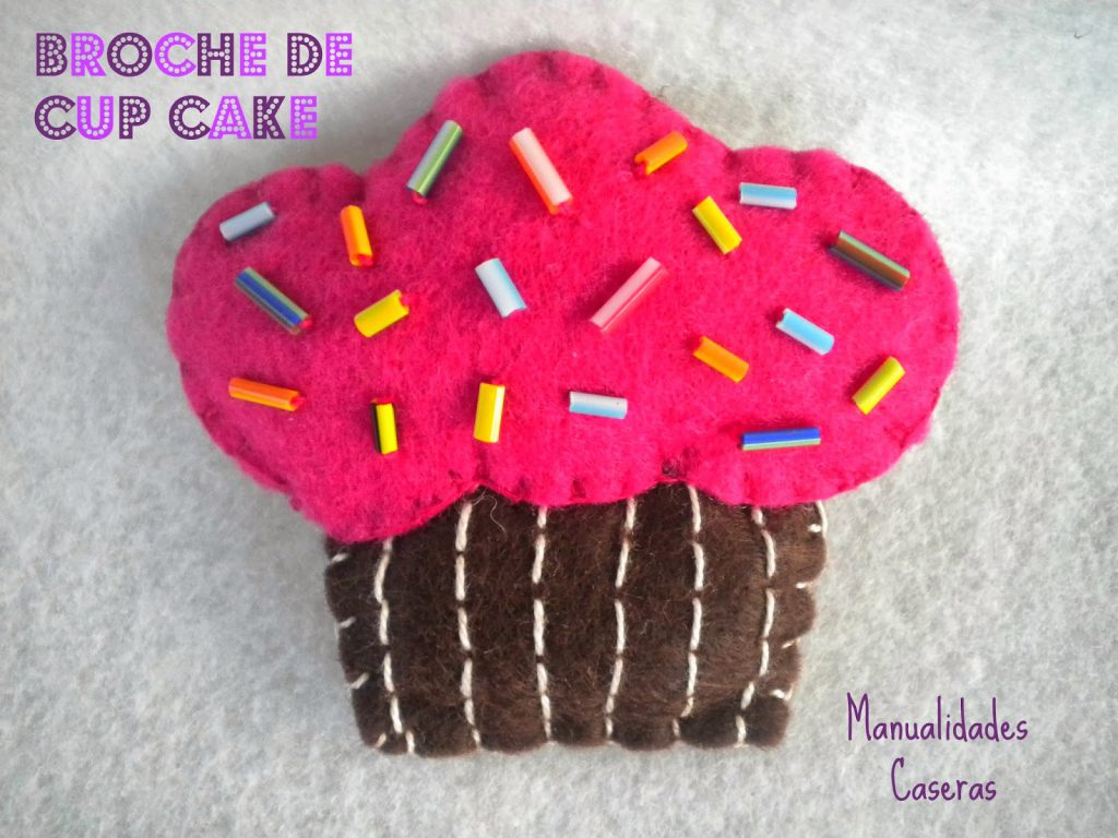 Manualidades Caseras Faciles Broche Cup Cake de fieltro
